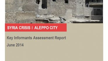 Aleppo City Key Informants Assessment, Syria Crisis